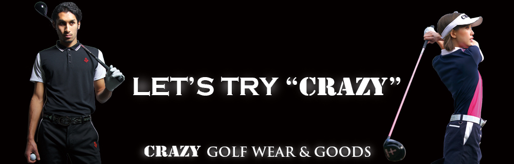 LET'S TRY CRAZY CRAZY GOLF WEAR&GOODS